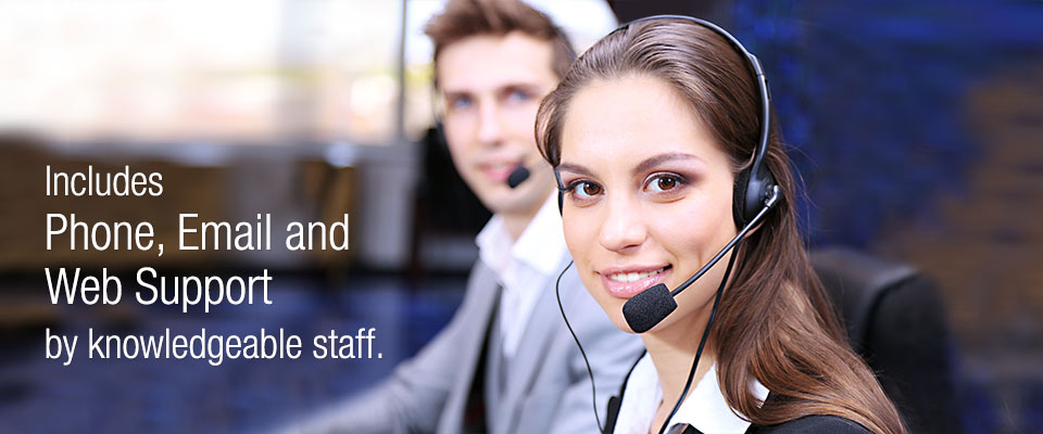 Includes phone emailand web support by knowledgeable staff